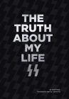 The Truth About My Life Cover Image