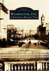 Washington, D.C.: A Historical Walking Tour Cover Image