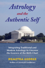 Astrology and the Authentic Self: Traditional Astrology for the Modern Mind Cover Image