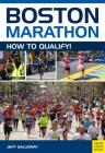 Boston Marathon: How to Qualify Cover Image