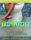 Toilet Training for Individuals with Autism or Other Developmental Issues: Second Edition Cover Image