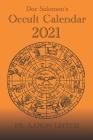 Doc Solomon's Occult Calendar 2021 Cover Image