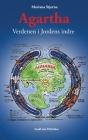 Agartha: Verdenen i Jordens indre Cover Image