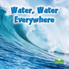 Water, Water Everywhere Cover Image