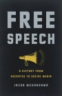 Free Speech: A History from Socrates to Social Media Cover Image