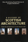 A History of Scottish Architecture Cover Image