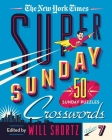 The New York Times Super Sunday Crosswords Volume 7: 50 Sunday Puzzles Cover Image
