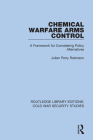 Chemical Warfare Arms Control: A Framework for Considering Policy Alternatives Cover Image