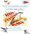 The Cuckoo's Haiku: And Other Birding Poems Cover Image