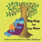 Big Hug for my Mom Cover Image