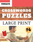 Crosswords Puzzles: Fungate Crosswords Easy large print crossword puzzle books for seniors with Solution Classic Vol.14 Cover Image