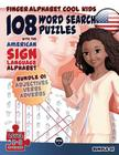 108 Word Search Puzzles with the American Sign Language Alphabet: Cool Kids Bundle 01: Adjectives, Verbs, Adverbs (Fingeralphabet Cool Kids #4) Cover Image