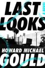 Last Looks: A Novel (A Charlie Waldo Novel #1) Cover Image