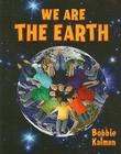 We Are the Earth (Our Multicultural World) Cover Image