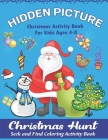 Hidden Picture Christmas Activity Books for Kids ages 4-8, Christmas Hunt Seek And Find Coloring Activity Book: A Creative Christmas activity books fo Cover Image