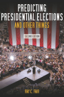 Predicting Presidential Elections and Other Things Cover Image