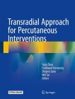 Transradial Approach for Percutaneous Interventions Cover Image