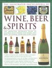 The Illustrated Encyclopedia of Wine, Beer and Spirits Cover Image
