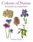 Colours of Nature: Botanical Painting Cover Image