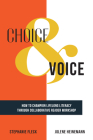 Choice & Voice: How to Champion Lifelong Literacy through Collaborative Reader Workshop Cover Image