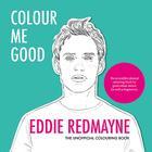 Colour Me Good Eddie Redmayne Cover Image