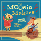The Moosic Makers Cover Image