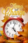 Time and Change: Enjoy Life Cover Image