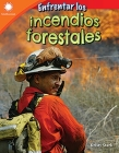 Enfrentar Los Incendios Forestales (Dealing with Wildfires) (Smithsonian Readers) Cover Image