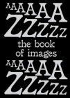 The Book of Images: A Dictionary of Visual Experiences Cover Image