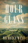 Hour Glass: A Novel of Calamity Jane Cover Image