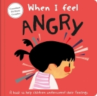 When I Feel Angry: A Book About Feelings Cover Image