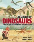 In Search Of Dinosaurs: Find the Fossils: Identify the Dinosaurs Cover Image
