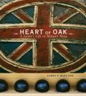 Heart of Oak: A Sailor's Life in Nelson's Navy Cover Image