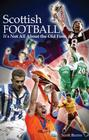 Scottish Football: It's Not All About the Old Firm Cover Image