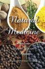 Natural Medicine: Prophetic Medicine - Cure for All Ills Cover Image