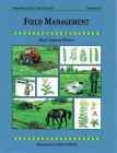 Field Management (Threshold Picture Guides #8) Cover Image
