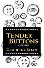 Tender Buttons: Illustrated Cover Image