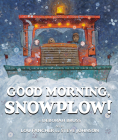 Good Morning, Snowplow! Cover Image