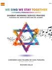 We Sing We Stay Together: Shabbat Morning Service Prayers (SPANISH): Cantamos y Permanecemos Juntos: Servicio Matutino Del Shabbat Cover Image
