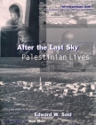 After the Last Sky: Palestinian Lives Cover Image