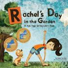 Rachel's Day in the Garden: A Kids Yoga Spring Colors Book Cover Image