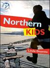Northern Kids (Courageous Kids #4) Cover Image