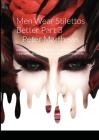 Men Wear Stilettos Better - Part 3 - Ruby's Story Peter Matthews Cover Image