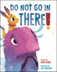 Do Not Go in There Cover Image