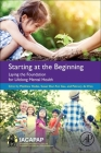 Starting at the Beginning: Laying the Foundation for Lifelong Mental Health Cover Image