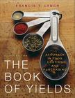The Book of Yields: Accuracy in Food Costing and Purchasing Cover Image