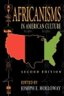Africanisms in American Culture, Second Edition (Blacks in the Diaspora) Cover Image