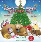 Buenas Noches, Angelito / Good Night Angel (Edición Bilingüe / Biligual Edition): Una Celebración de Navidad de Ensueño (Night Night) Cover Image