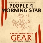 People of the Morning Star Lib/E: A Novel of North America's Forgotten Past Cover Image