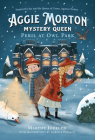 Aggie Morton, Mystery Queen: Peril at Owl Park Cover Image
